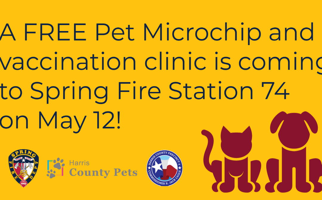 Harris County Pets and Spring Fire Department Observe Chip Your Pet Month, Team Up to Host Free Pet Microchip and Vaccination Event on May 12